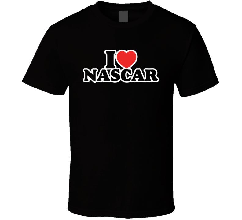I Heart Nascar Funny Love Sports T Shirt