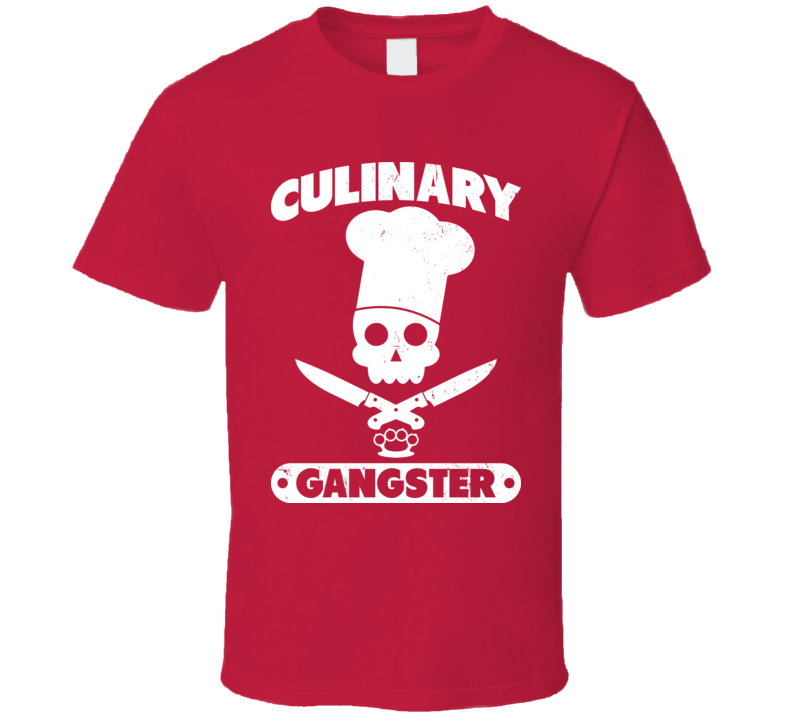Culinary Gangster Funny Cook Cooking Kitchen Worn Look T Shirt