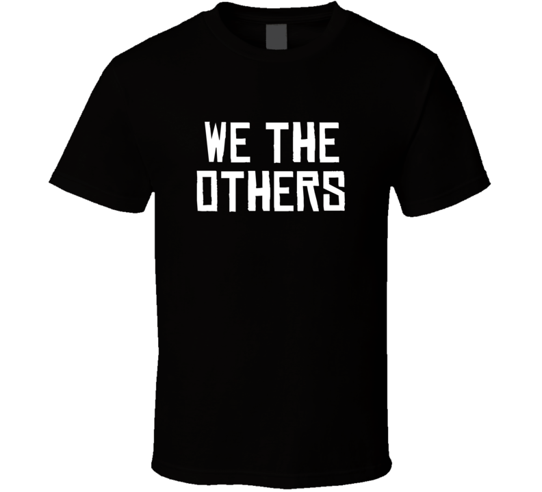 We The Others North Toronto Basketball Funny Parody T Shirt