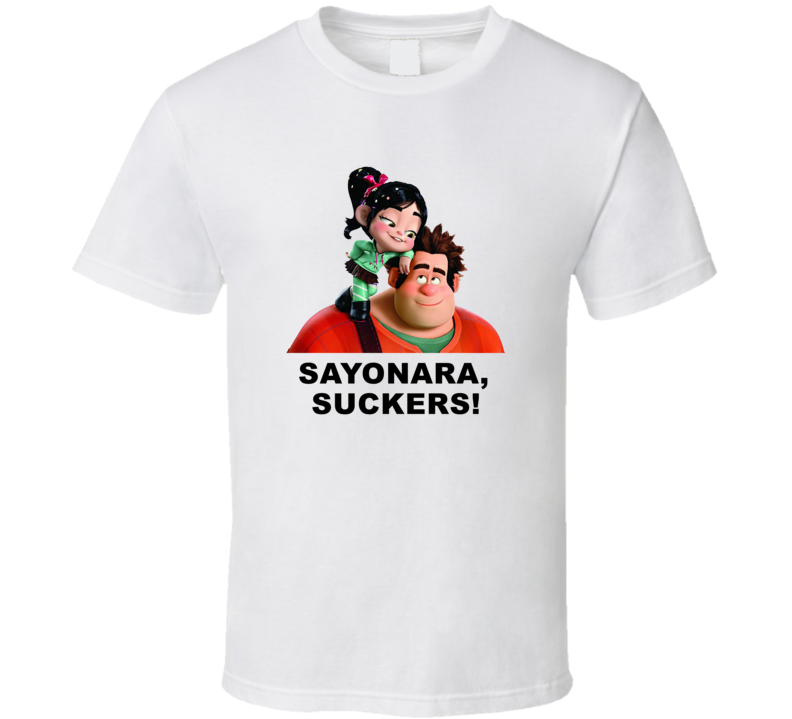 Wreck It Ralph Vanellope And Ralph Sayonara Suckers Favorite Movie Quotes T Shirt