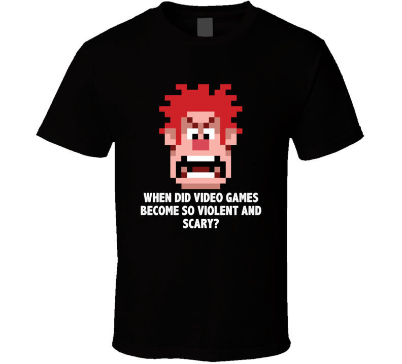 Wreck It Ralph Pixelated Head When Did Video Games Become So Violent Favorite Movie Quotes T Shirt