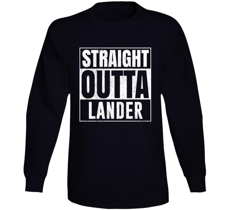 Straight Outta Lander Wyoming City Grunge Parody Cool Long Sleeve T Shirt