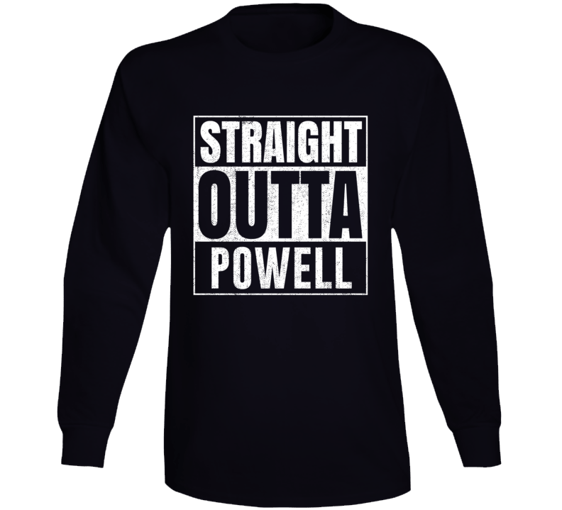 Straight Outta Powell Wyoming City Grunge Parody Cool Long Sleeve T Shirt