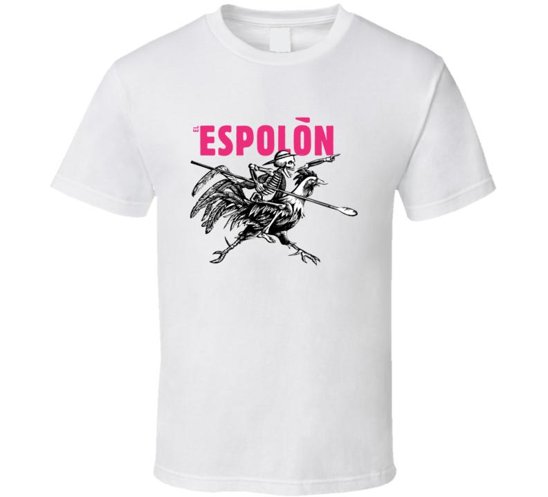 El Espolon Tequila Mexican Made Popular Liquor Alcohol Lovers T Shirt