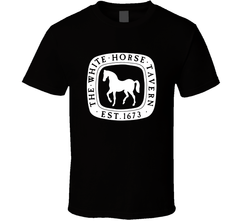 The White Horse Tavern Rhode Island's Most Historic Restaurant T Shirt