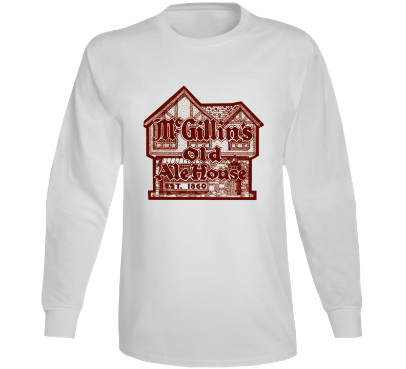 Mcgillins Old Ale House Pennsylvania's Most Historic Restaurant Long Sleeve