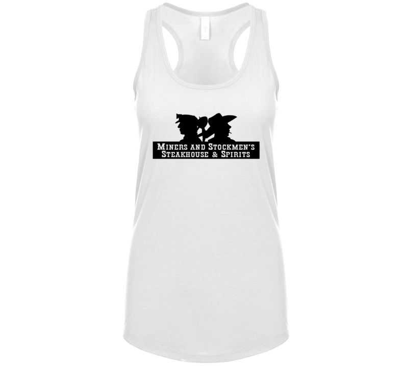 Miner's And Stockman's Steakhouse And Spirits Wyoming's Most Historic Restaurant Womens Tanktop
