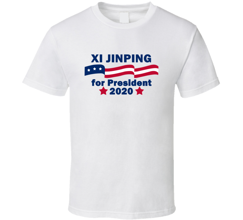 Xi Jinping For President 2020 Most Influential People Fan T Shirt