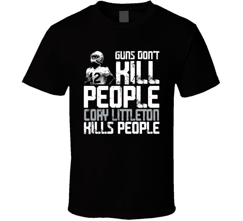 Guns Dont Kill Cory Littleton Kills People Las Vegas Football T Shirt