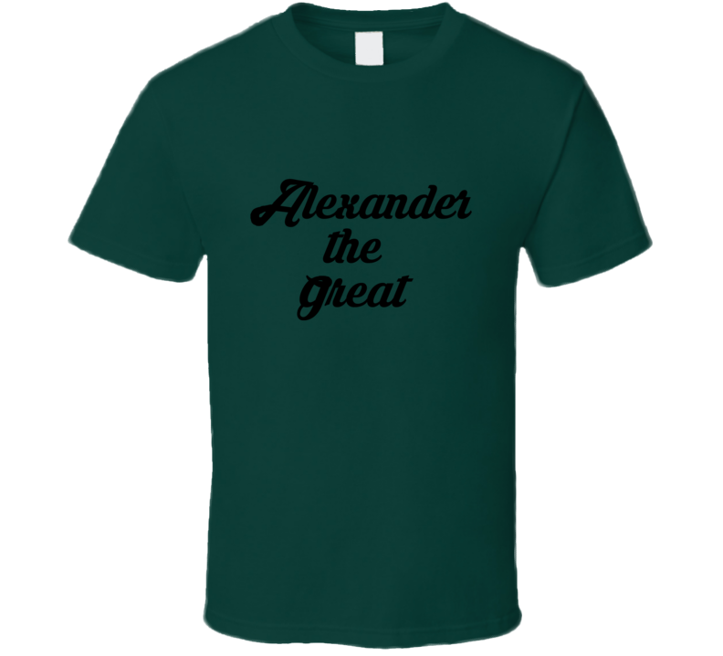 Alexander The Great Popular A Team Murdock TV Show T Shirt