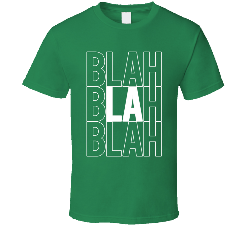 Blah Blah LA Popular Austin And Ally TV Show T Shirt