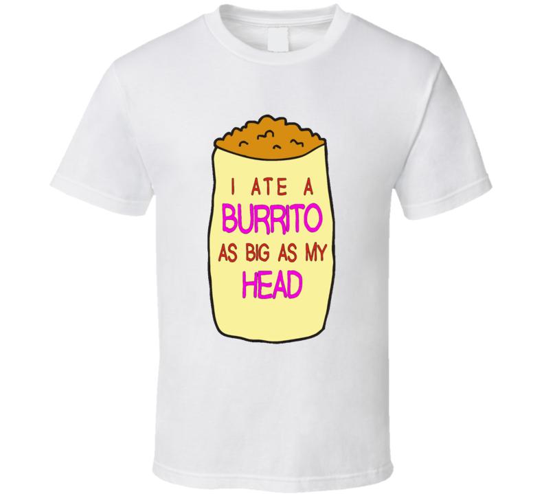 I Ate A Burrito As Big As My Head Fun BoJack Horseman TV Show T Shirt