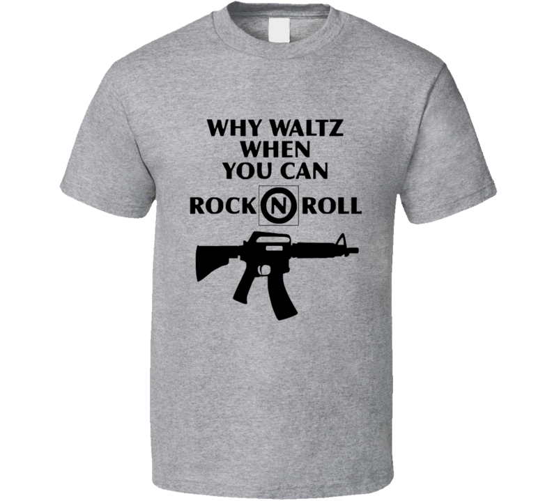 Why Waltz When You Can Rock And Roll Fun The Lost Boys Movie T Shirt