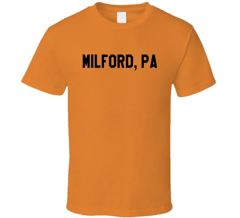 Milford PA Pennsylvania Fun Step Brothers Popular Movie T Shirt