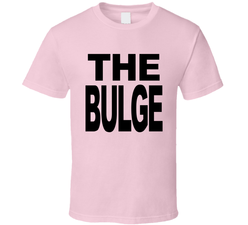 The Bulge Funny Parks And Recreation Popular TV Show T Shirt