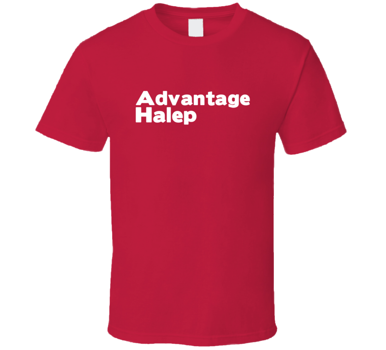 Advantage Halep Trending Tennis T Shirt