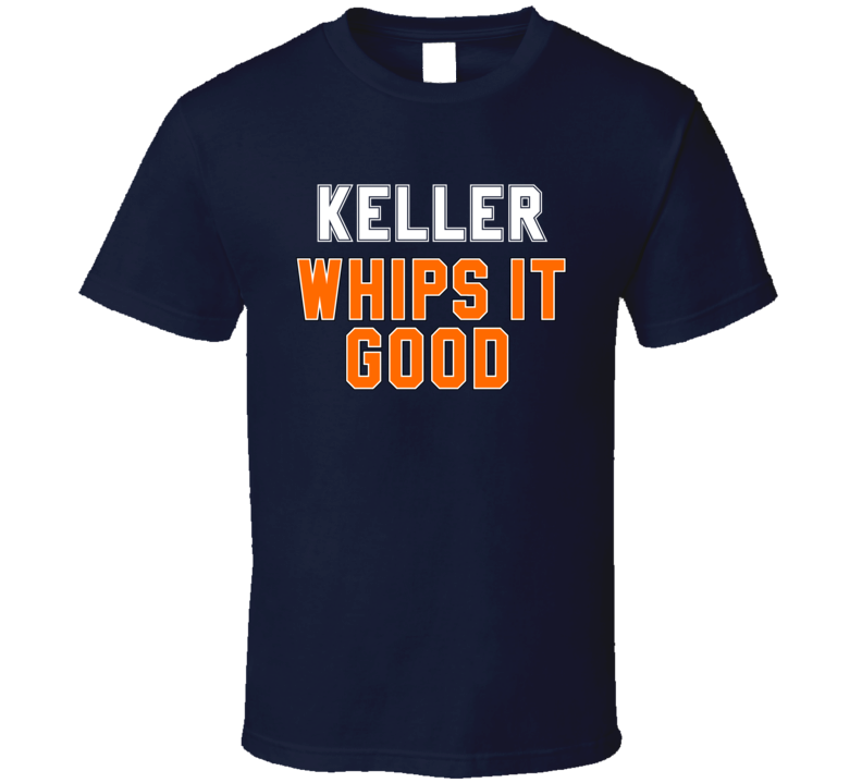 Kris Keller Whips It Good Detroit Baseball Pitcher Fan T Shirt