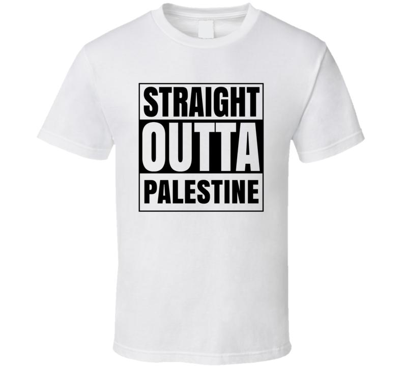 Straight Outta Palestine Texas City Compton Parody T Shirt