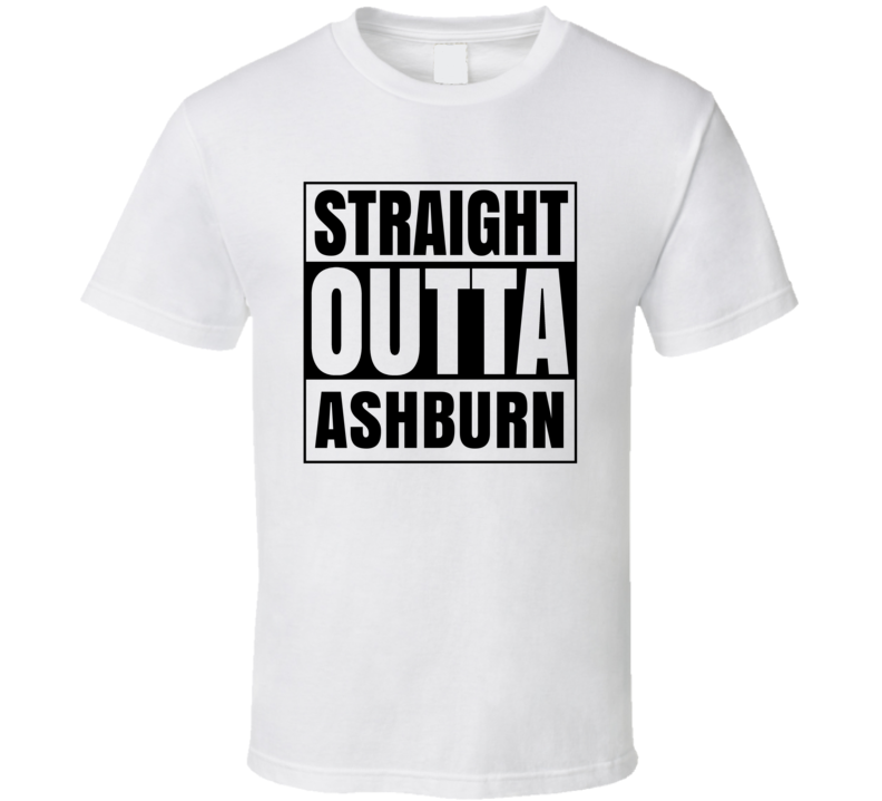 Straight Outta Ashburn Virginia City Compton Parody T Shirt