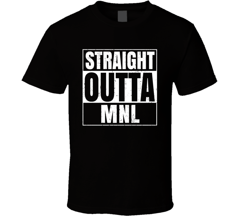 Straight Outta MNL Philippines Ninoy Aquino International Airport T Shirt