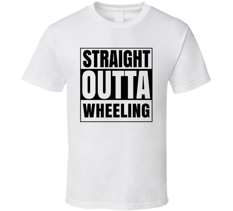 Straight Outta Wheeling West Virginia City Compton Parody T Shirt