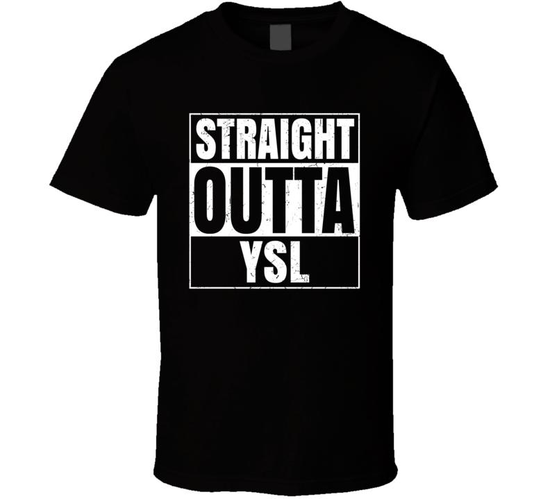 Straight Outta YSL New Brunswick Canada St Leonard Apt Airport T Shirt