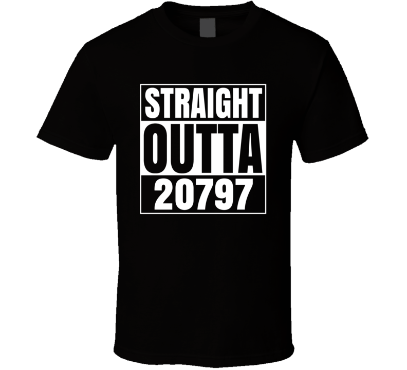 Straight Outta 20797 Southern Md Facility Maryland Parody T Shirt