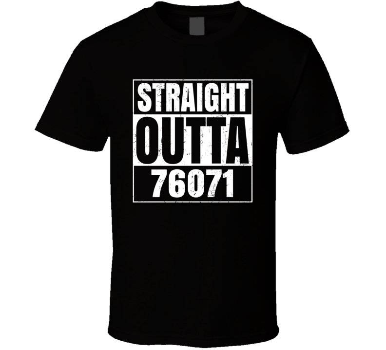 Straight Outta 76071 Newark Texas Parody Grunge T Shirt