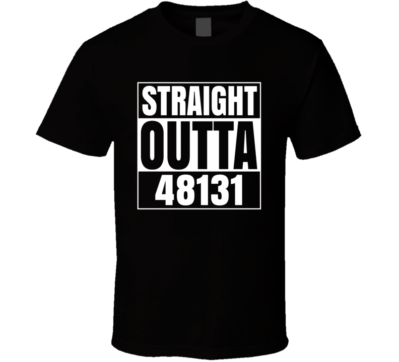 Straight Outta 48131 Dundee Michigan Parody T Shirt