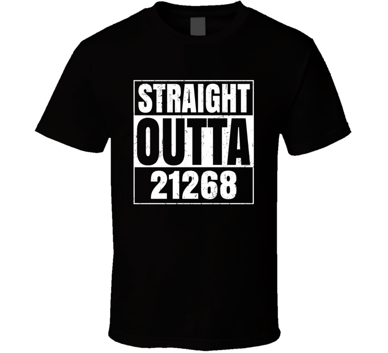 Straight Outta 21268 Baltimore Maryland Parody Grunge T Shirt