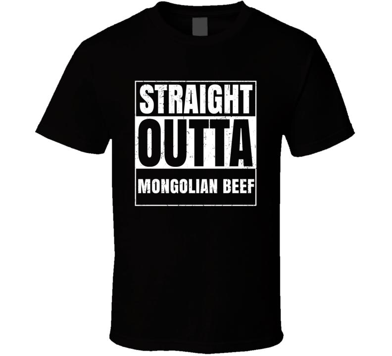 Straight Outta Mongolian Beef Food Compton Parody T Shirt