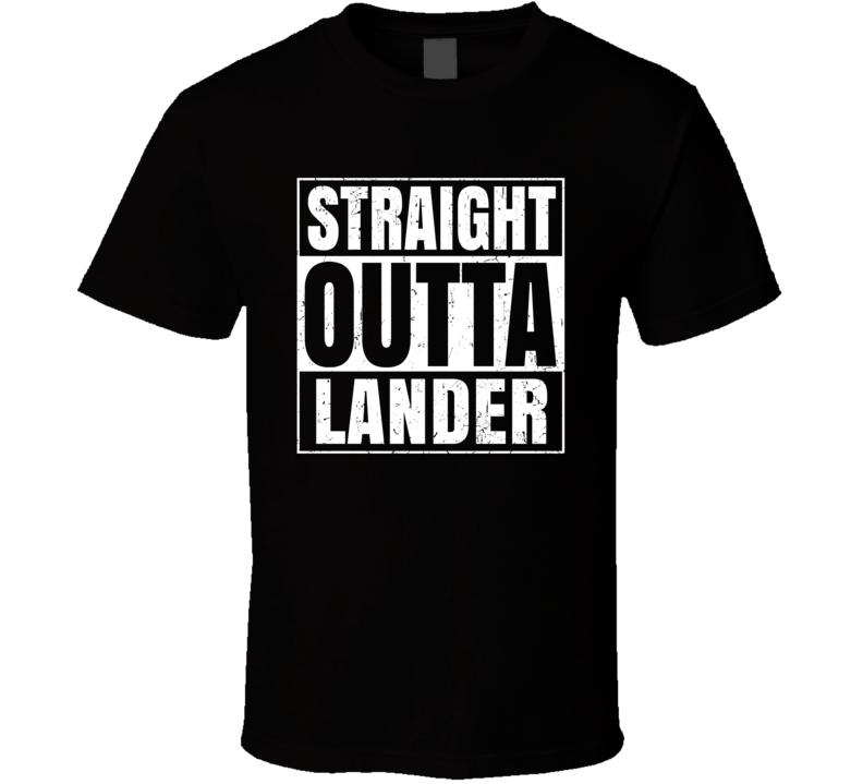 Straight Outta Lander Wyoming City Compton Parody Grunge T Shirt