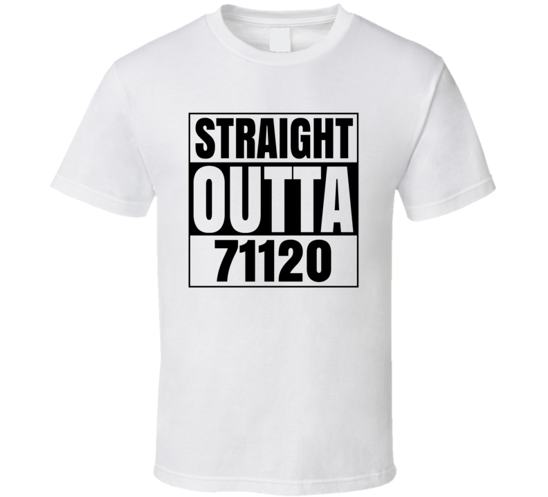 Straight Outta 71120 Shreveport Louisiana Compton Parody T Shirt