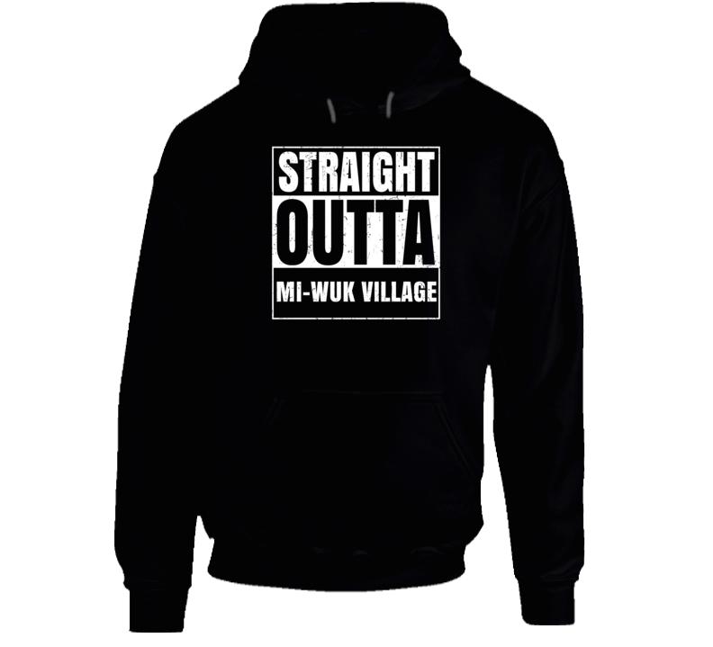 Straight Outta Mi-Wuk Village California City Pride Parody T Shirt