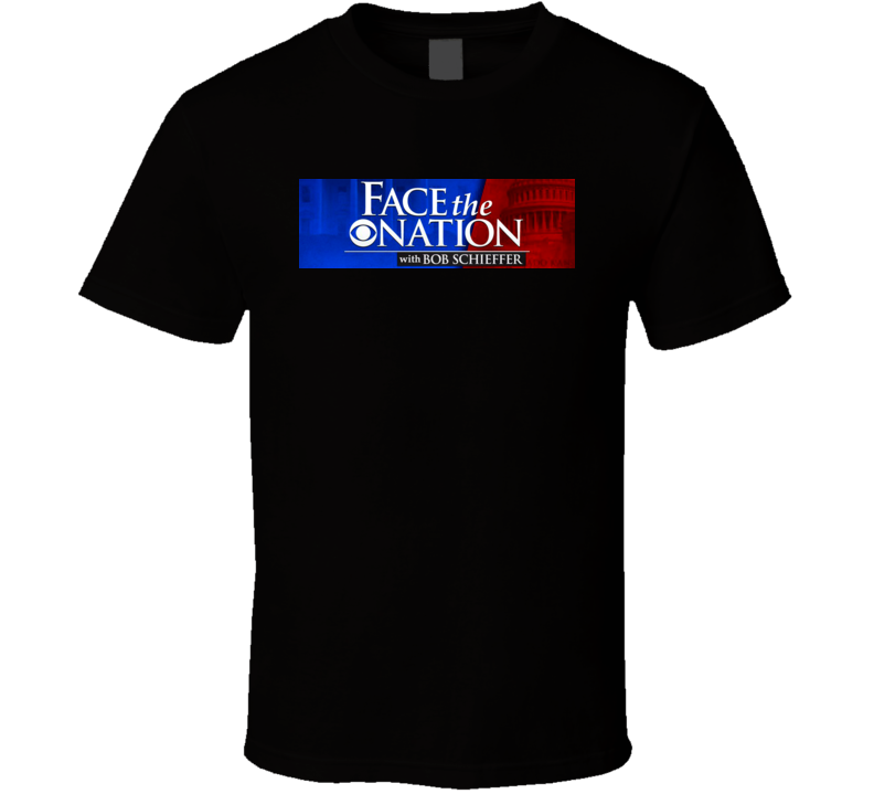 Face The Nation T Shirt