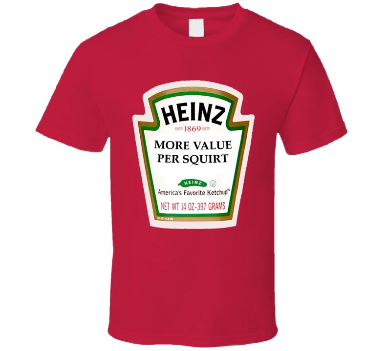 Heinz Ketchup Funny T Shirt