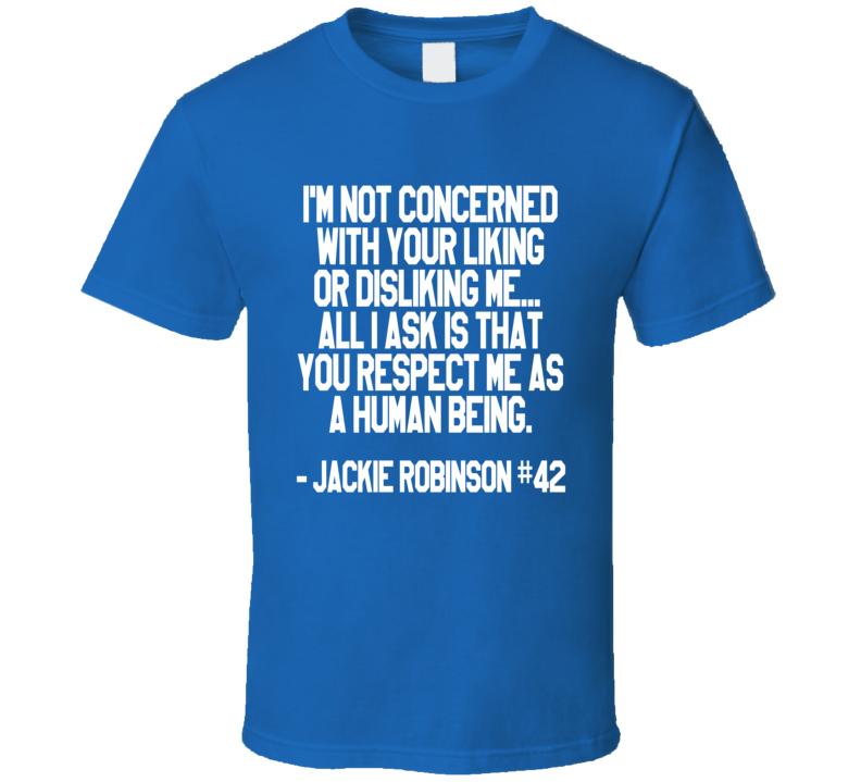 Baseball Brooklyn Jackie Robinson 42 Respect Quote T Shirt
