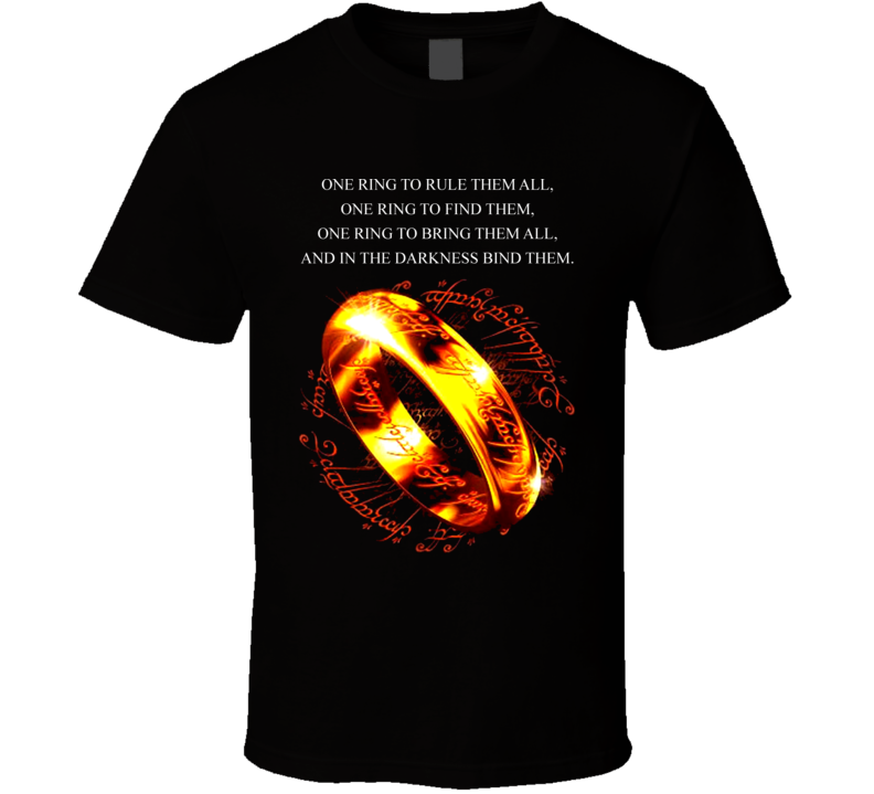 Lord Of The Rings Movie Quote T Shirt