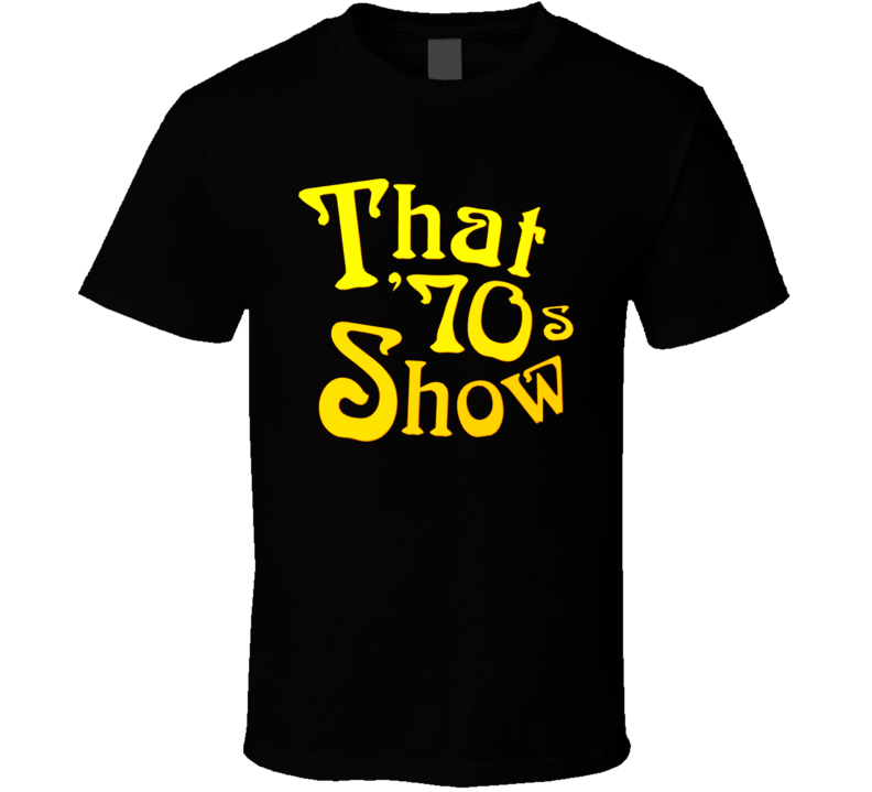 That 70S Show Tv Logo T Shirt
