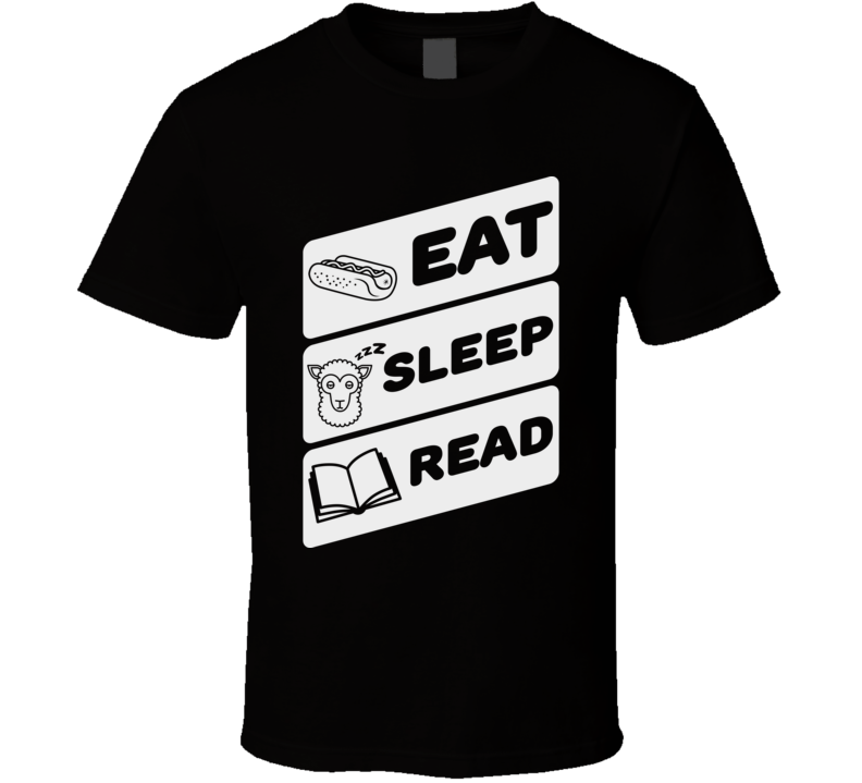 Eat Sleep Read Funny Geek Reading Studying School T Shirt