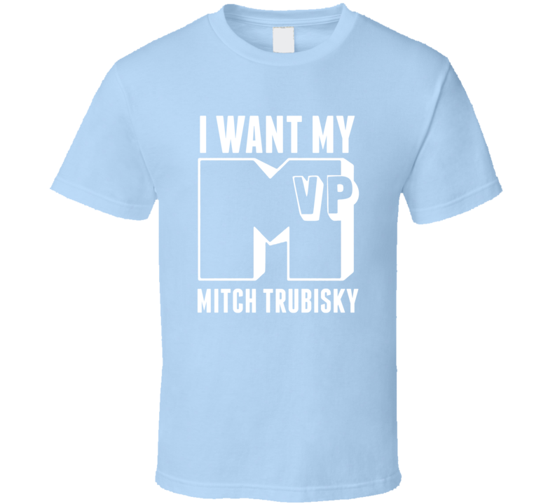 detailed look 14849 6a440 I Want My MVP Mitch Trubisky North Carolina College Athlete T Shirt