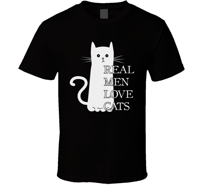 Real Men Love Cats Feline Cat Lover T Shirt