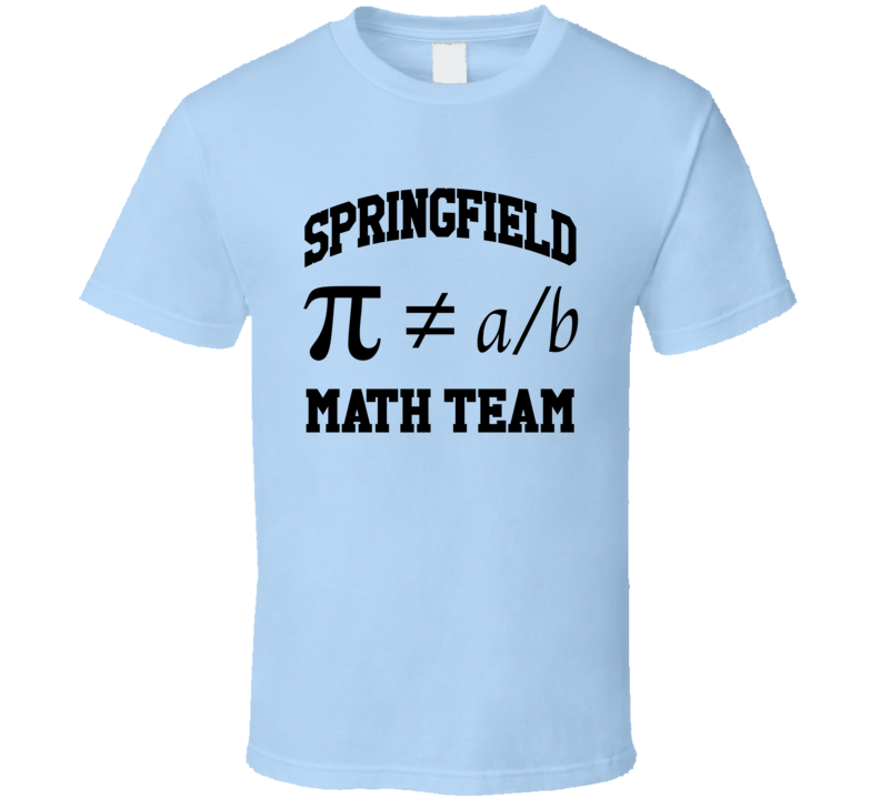 Springfield Math Team Pi Funny TV Show T Shirt