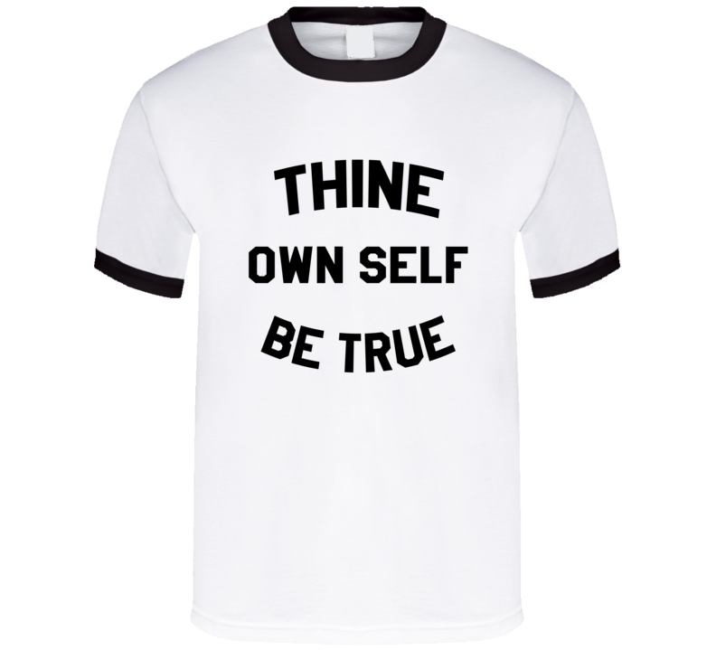 Thine Own Self Be True Girl Meets World Popular TV Show T Shirt