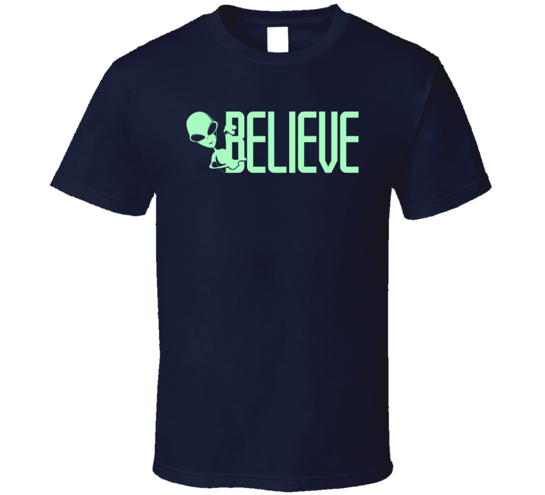 Believe Alien Spotter Space UFO Area 51 Sci Fi Geek Funny T Shirt