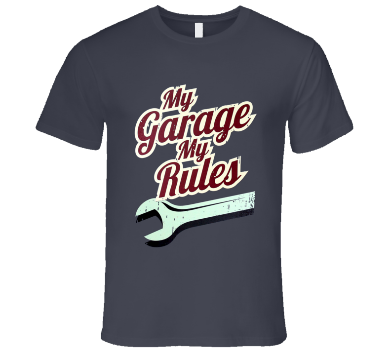 My Garage My Rules Fun Mechanic Wrench Vintage Distressed Graphic Tee Shirt
