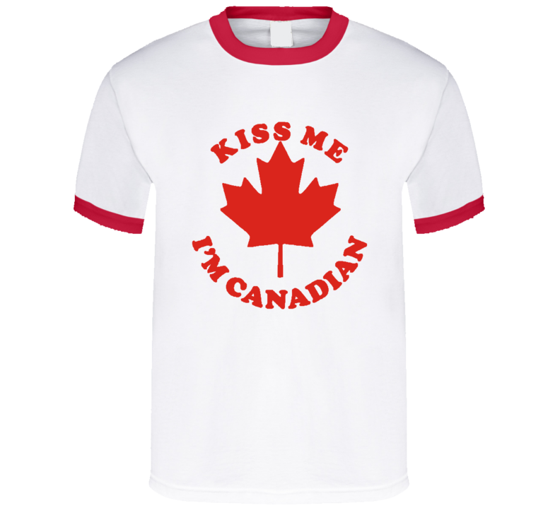 Canada Day Kiss Me I Am Canadian Fun Graphic Love Tee Shirt
