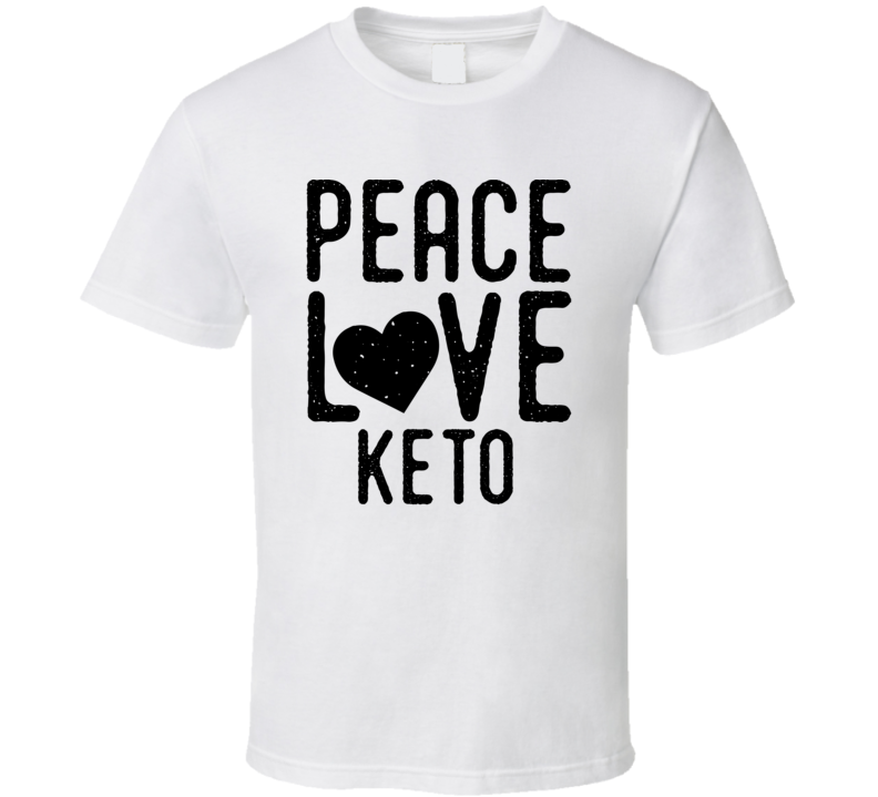 Peace Love Keto T Shirt