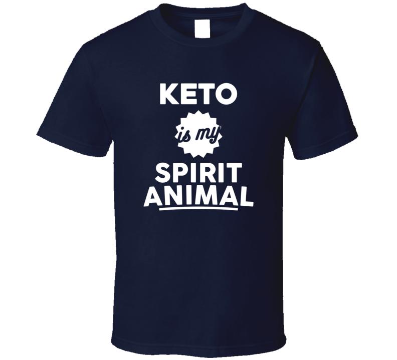 Keto Is My Spirit Animal T Shirt