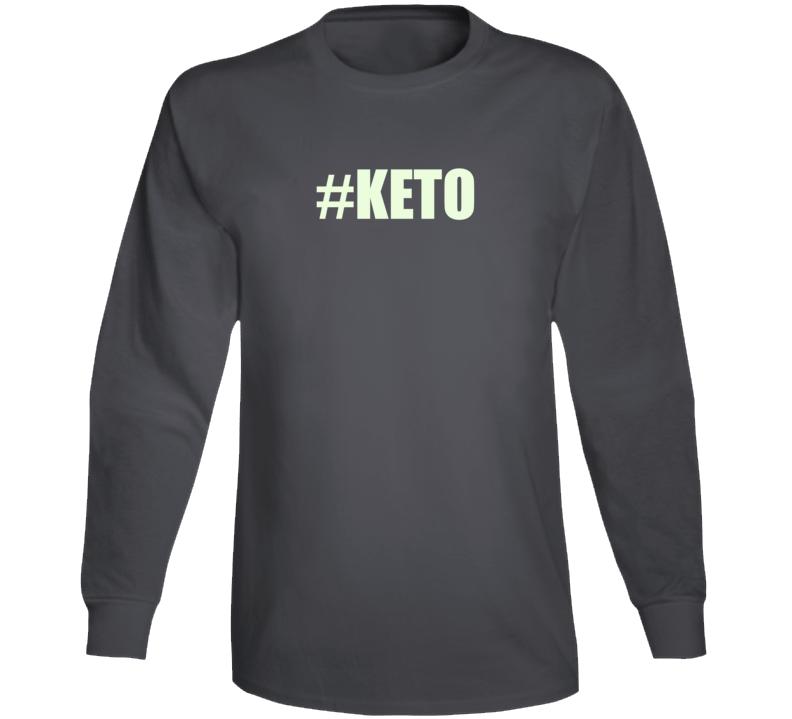 #keto Long Sleeve